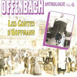 Offenbach : Anthologie, vol. 4 (Les contes d'Hoffmann)