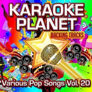 Various Pop Songs, Vol. 20 (Karaoke Planet)