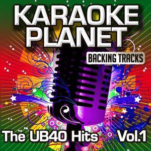 The Ub40 Hits, Vol. 1 (Karaoke Planet)