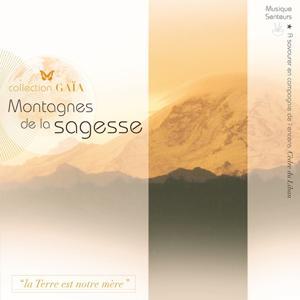 Gaïa : Montagnes de la sagesse (Musique senteurs)