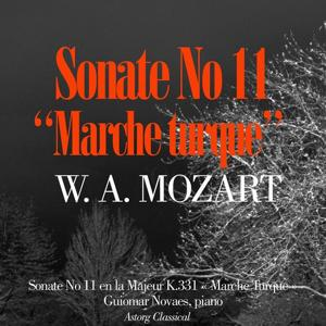 Mozart : Piano Sonata No. 11 In A, K. 331 'Alla Turca'