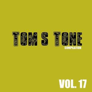 Tom's Tone Compilation, Vol. 17