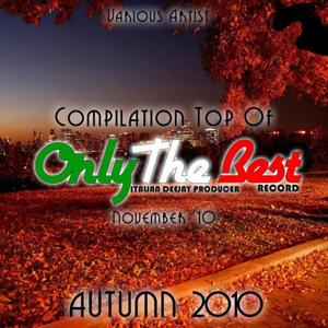 Autumn 2010: Top of Only the Best Record