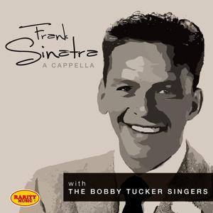 Frank Sinatra a Cappella : Rarity Music Pop, Vol. 67