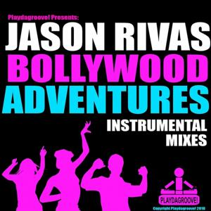 Bollywood Adventures (Instrumental Mixes)