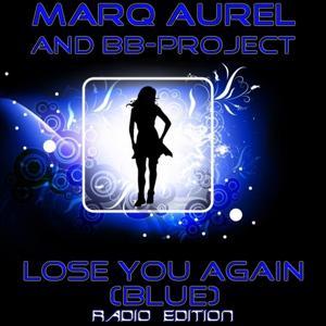 Lose You Again (Blue) (Radio Edition)