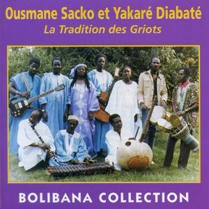 La tradition des Griots (Bolibana Collection)