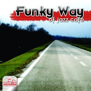 Funky Way of Jazz Café'