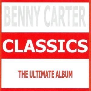 Benny Carter : Classics