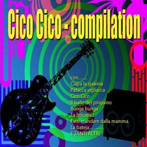 Cico cico (Compilation)