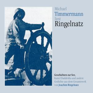 Michael Timmermann liest Ringelnatz