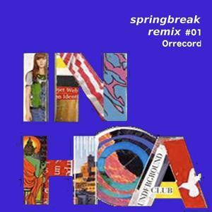 Springbreak Remix, Vol. 1