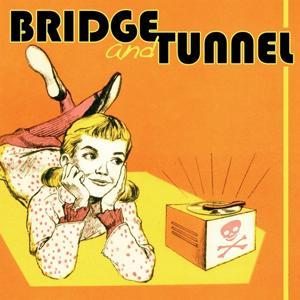 Bridge and Tunnel EP