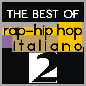 The best of rap-hip hop italiano, vol. 2