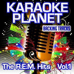 The R.E.M. Hits, Vol. 1 (Karaoke Planet)