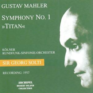 Gustav Mahler : Symphony No. 1 In D Major - Titan (Recording 1957)