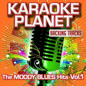 The Moody Blues Hits, Vol. 1 (Karaoke Planet)