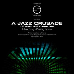 A Jazz Crusade 1st and 2nd Chapter