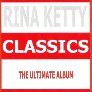 Classics : Rina Ketty