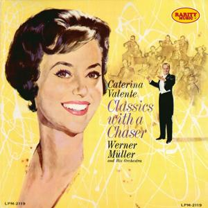 Classics With a Chaser Werner Müller Orchestra : Rarity Music Pop, Vol. 89