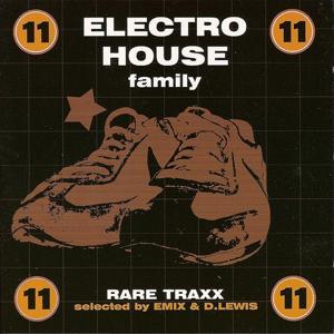 Electro House Family, Vol. 11 (Rare traxx)