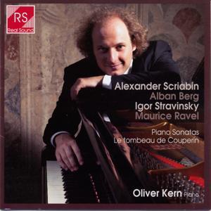 Alexander Scriabin, Alban Berg, Igor Stravinsky and Maurice Ravel : Piano Sonatas
