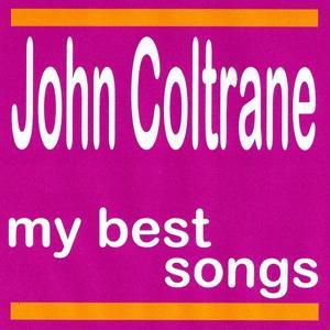 My Best Songs - John Coltrane