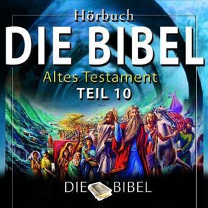 Die Bibel : Das Alte Testament, Teil 10