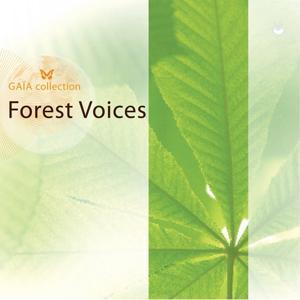Gaia: Forest Voices