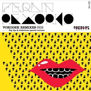 Big Lips & Addictions Remixes