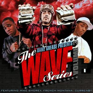 Dame Grease Presents The Wave Series Vol. 3
