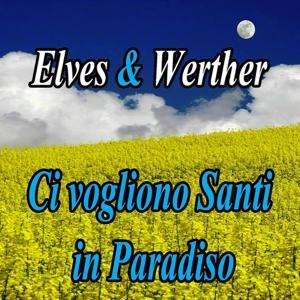 Ci vogliono santi in paradiso (Melodie italiane, canzoni celebri, cover)