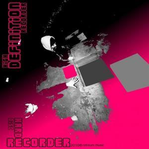 High Definition Recorder