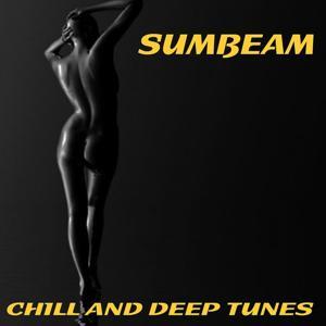Sumbeam (Chil and Deep Tunes)