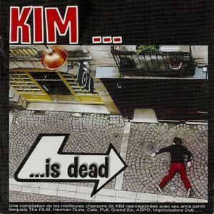 Kim Is Dead