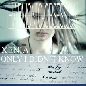 Only I Didn´t Know