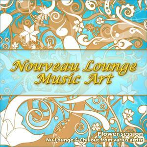 Nouveau Lounge Music Art (Flower Session)