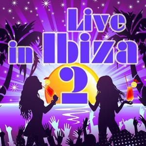 Live In Ibiza, Vol. 2