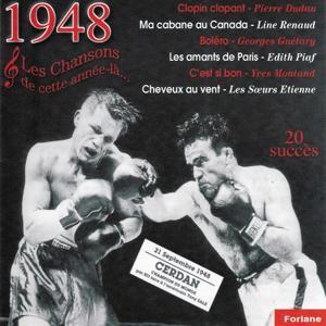 1948 : Les chansons de cette année-là (Marcel Cerdan champion du monde)