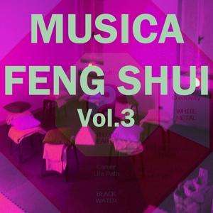 Musica feng shui, vol. 3
