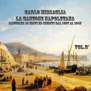 La canzone napoletana, Vol. 3 (1825-1852)