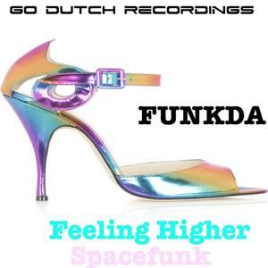 Spacefunk / Feeling Higher