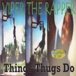 Things Thugs Do