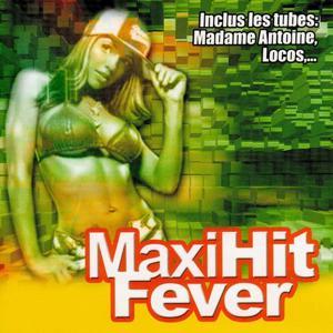 Maxi Hit Fever (Tubes de l'île de la Réunion)