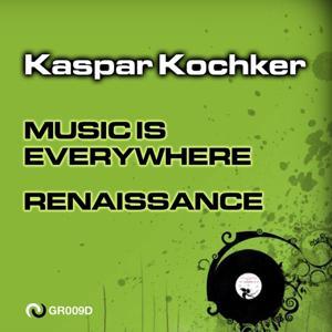 Music Is Everywhere / Renaissance