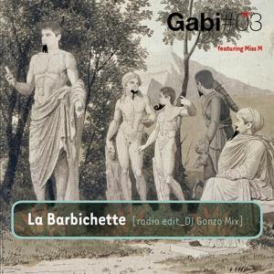 La barbichette (Radio Edit - DJ Gonzo Mix)