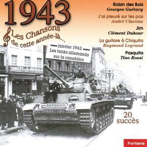 1943 : Les chansons de cette année-là (20 succès)