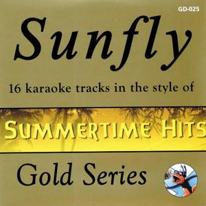 Sunfly Gold 25 In the Style of Summertime Hits