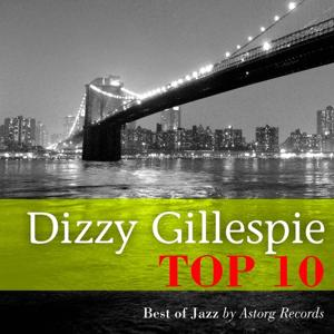 Dizzy Gillespie : Relaxing Top 10 (Relaxation & Jazz)