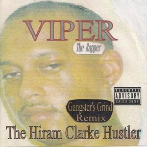 The Hiram Clarke Hustler (Gangster's Grind Remix)